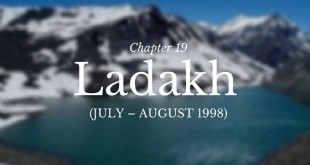 Chapter 19 – Ladakh (July – August 1998)