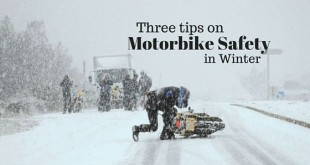 Three tips on Motorbike safety in Winter
