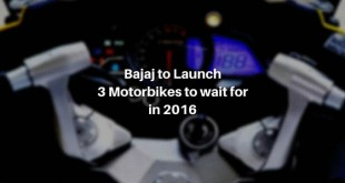 Bajaj launches 3 new motorbikes in 2016