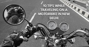 10 tips while travelling on a motorbike in New Delhi