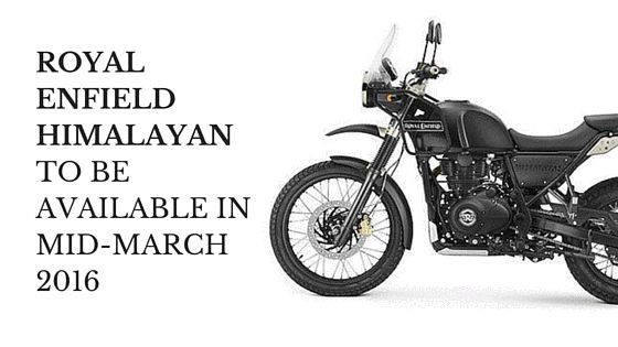 royal enfield himalayan march 2016 release