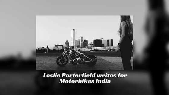 Leslie Porterfield writes for Motorbikes India