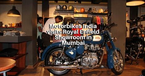Motorbikes India visits Royal Enfield Showroom in Mumbai