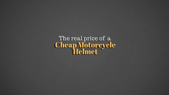 Real price of a cheap motorcycle helmet