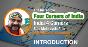 India Four Corners solo ride - Ramaiah Chiranthana - Intro