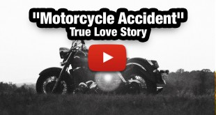 Motorcycle Accident True Love Strory